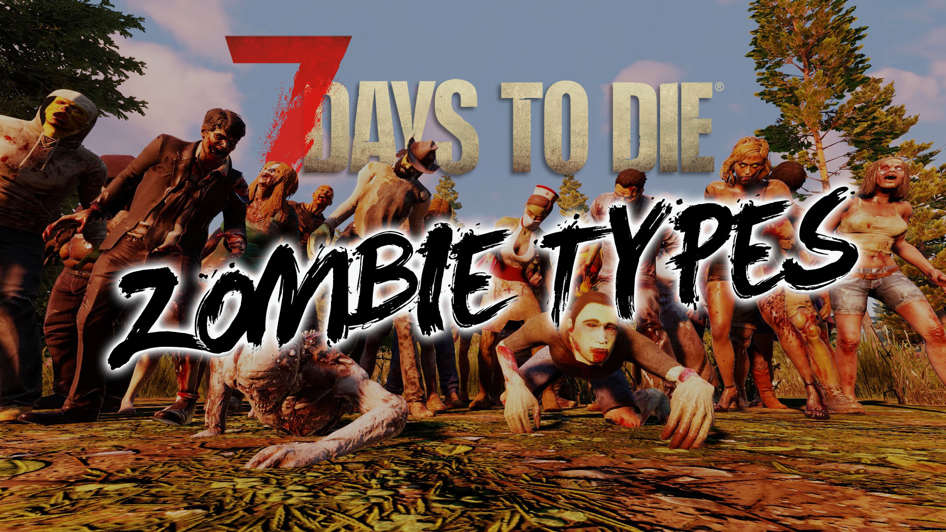 7 Days To Die Zombies Types Featured Image