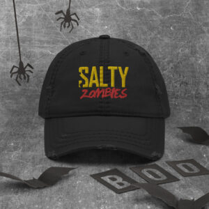 Salty Zombies Distressed Hat